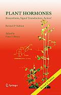Plant Hormones: Biosynthesis, Signal Transduction, Action!
