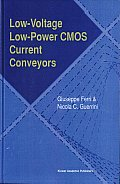 Low Voltage, Low Power CMOS Current Conveyors