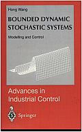 Bounded Dynamic Stochastic Systems: Modelling and Control