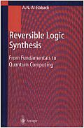 Reversible Logic Synthesis: From Fundamentals to Quantum Computing