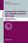 Cryptographic Hardware and Embedded Systems - CHES 2004: 6th International Workshop Cambridge, MA, USA, August 11-13, 2004, Proceedings