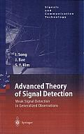 Advanced Theory of Signal Detection: Weak Signal Detection in Generalized Observations