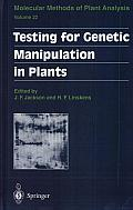 Testing for Genetic Manipulation in Plants