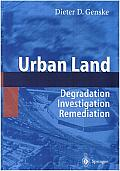 Urban Land: Degradation - Investigation - Remediation