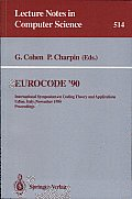 Eurocode '90: International Symposium on Coding Theory and Applications, Udine, Italy, November 5-9, 1990. Proceedings