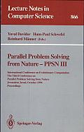 Parallel Problem Solving from Nature - PPSN III: International Conference on Evolutionary Computation. The Third Conference on Parallel Problem Solving from Nature, Jerusalem, Israel, October 9 - 14,