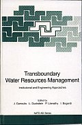 Transboundary Water Resources Management:: Institutional and Engineering Approaches