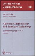 Algebraic Methodology and Software Technology: 5th International Conference, AMAST '96 Munich, Germany, July 1996. Proceedings
