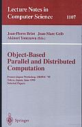 Object-Based Parallel and Distributed Computation: France-Japan Workshop, OBPDC'95, Tokyo, Japan, June 21 - 23, 1995, Selected Papers