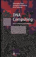 DNA Computing: New Computing Paradigms