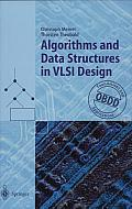 Algorithms and Data Structures in Vlsi Design: Obdd-Foundations and Applications