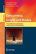 Concurrency, Graphs and Models: Essays Dedicated to Ugo Montanari on the Occasion of His 65th Birthday