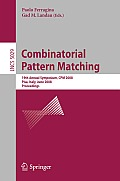 Combinatorial Pattern Matching: 19th Annual Symposium, CPM 2008 Pisa, Italy, June 18-20, 2008, Proceedings Cover