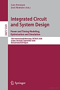 Integrated Circuit and System Design. Power and Timing Modeling, Optimization and Simulation: 18th International Workshop, PATMOS 2008, Lisbon, Portugal, September 10-12, 2008, Revised Selected Papers