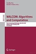 WALCOM: Algorithms and Computation: Third International Workshop, WALCOM 2009, Kolkata, India, February 18-20, 2009, Proceedings