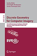 Discrete Geometry for Computer Imagery: 15th IAPR International Conference, DGCI 2009, Montréal, Canada, September 30 - October 2, 2009, Proceedings
