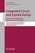 Integrated Circuit and System Design: Power and Timing Modeling, Optimization and Simulation: 19th International Workshop, PATMOS 2009, Delft, the Netherlands, September 9-11, 2009, Revised Selected P