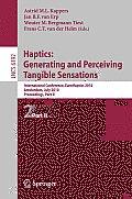 Haptics: Generating and Perceiving Tangible Sensations, Part II: 7th International Conference, EuroHaptics 2010, Amsterdam, July 8-10, 2010. Proceedings