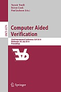 Computer Aided Verification: 22nd International Conference, CAV 2010, Edinburgh, UK, July 15-19, 2010, Proceedings