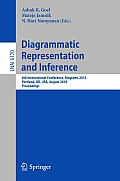 Diagrammatic Representation and Inference: 6th International Conference, Diagrams 2010, Portland, or, USA, August 9-11, 2010, Proceedings