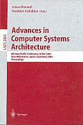 Advances in Computer Systems Architecture: 8th Asia-Pacific Conference, ACSAC 2003, Aizu-Wakamatsu, Japan, September 23-26, 2003, Proceedings