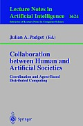 Collaboration between Human and Artificial Societies: Coordination and Agent-Based Distributed Computing