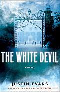 The White Devil: A Novel
