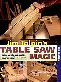 Jim Tolpin's Table Saw Magic Cover