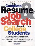 Complete Resume and Job Search Book for College Students