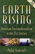 Earth Rising: American Environmentalism in the 21St Century Cover