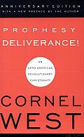 Prophesy Deliverance!: An Afro-American Revolutionary Christianity
