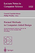 Formal Methods in Computer-Aided Design: Second International Conference, FMCAD '98, Palo Alto, CA, USA, November 4-6, 1998, Proceedings