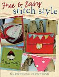 Free & Easy Stitch Style
