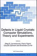 Defects in Liquid Crystals: Computer Simulations, Theory, and Experiments