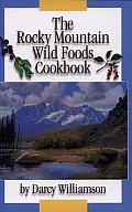 The Rocky Mountain Wild Foods Cookbook Cover