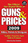 The Official Gun Digest Book of Guns & Prices 2009