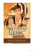Wayward Grace