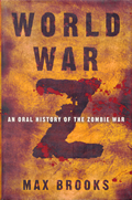 World War Z: An Oral History of the Zombie War Signed 1st Edition