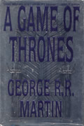 A Game of Thrones (A Song of Ice and Fire #1) 1st Edition