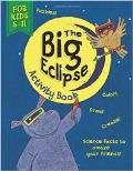 The Big Eclipse Activity Book