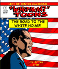 What Now Toons Road To the White House