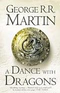 A Dance With Dragons (A Song Of Ice & Fire #5) by George R. R. Martin