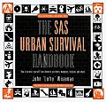SAS Urban Survival Handbook How to Protect Yourself from Domestic Accidents Muggings Burglary & Attack