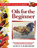 Oils For The Beginner Collins Learn To