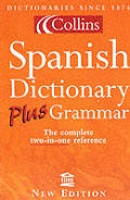 Collins Spanish Dictionary Plus Grammar New Edition