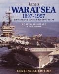 Jane's War at Sea 1897-1997: 100 Years of Jane's Fighting Ships