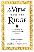 View from the Ridge: The Testimony of a Twentieth-Century Christian