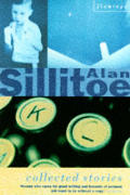 Collected Stories Allan Sillitoe