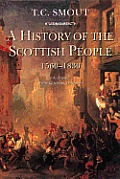 History of the Scottish People 1560 1830