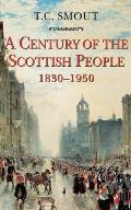Century of the Scottish People 1830 1950